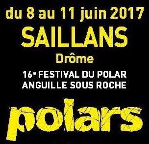 Festival du polar de Saillans (Drôme) 10-11 juin 2017